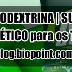 Maltodextrina | Suporte energético para os treinos