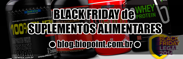 Black Friday de Suplementos Alimentares