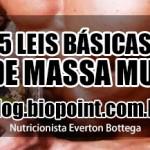 As 5 leis básicas no Ganho de Massa Muscular