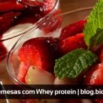 Sobremesas com Whey Protein