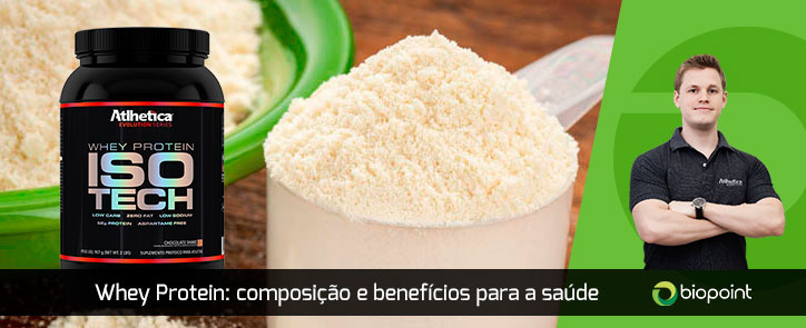 Whey Protein - Benefícios para a saúde humana