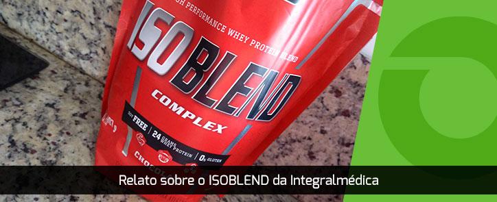 Relato sobre o Isoblend da Integralmédica