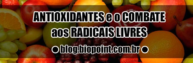 Antioxidantes e o combate aos Radicais Livres
