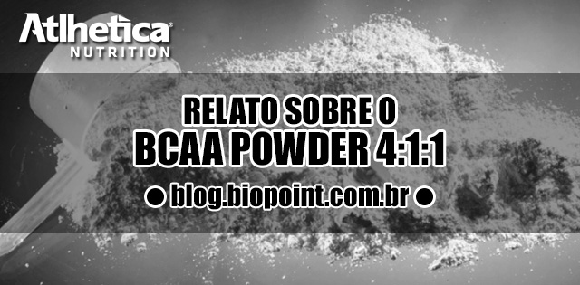 Relato BCAA Powder Atlhetica