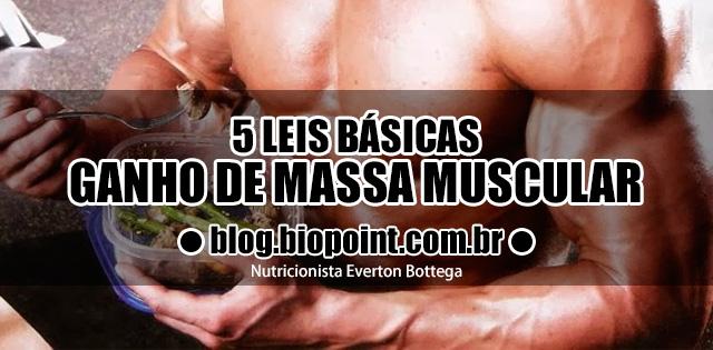 5 leis para o Ganho de Massa Muscular