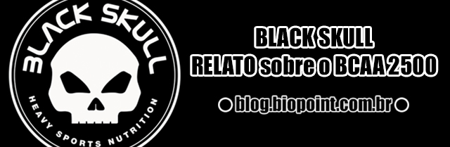 Black Skull | Relato sobre o uso do BCAA 2500