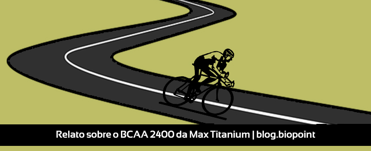 Relato sobre o BCAA 2400, da Max Titanium