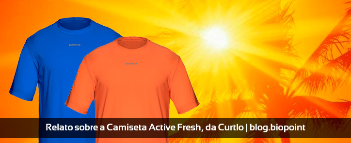 Relato sobre a Camiseta Active Fresh, da Curtlo
