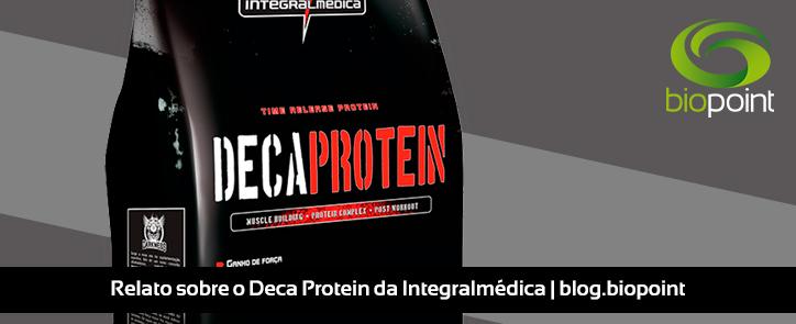 Relato sobre o Deca Protein, da Integralmédica