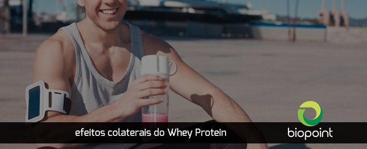 Efeitos Colaterais do Whey Protein
