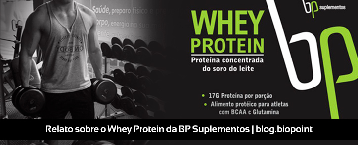 Relato do Whey Protein BP Suplementos
