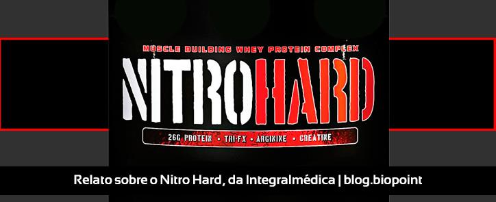 Relato sobre o Nitro Hard, da Integralmédica