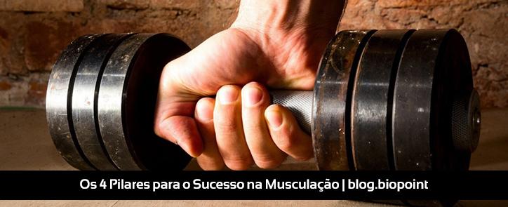 Os 4 pilares para o sucesso na musculação