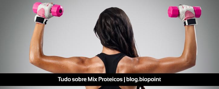 Tudo o que você precisa saber sobre os Mix Proteicos