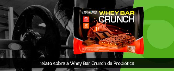 Relato sobre a Whey Bar Crunch da Probiótica