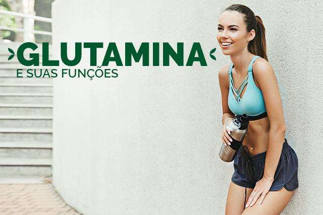 Glutamina e suas funções