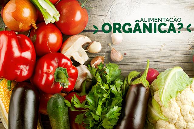 Alimentos Orgânicos: O que são?