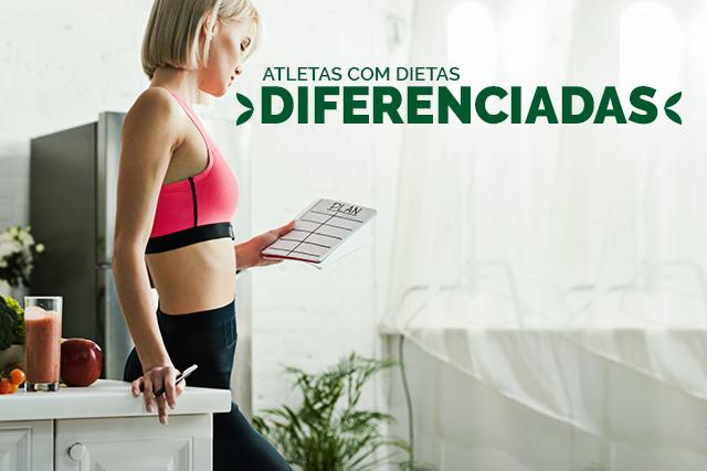 Atletas com dietas diferenciadas, como vegetariana, sem glúten e sem lactose: como é a rotina alimentar deles?